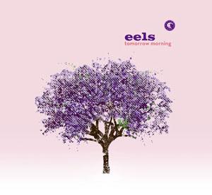Eels_TomorrowMorning.jpg