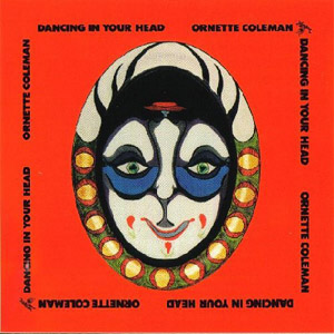 Ornette-DancinginYourHead.jpg