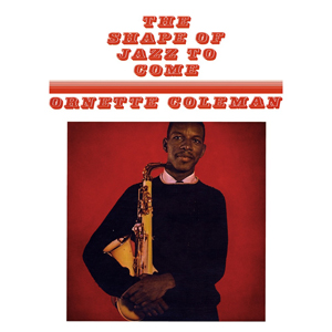 ornette-shapeofjazz