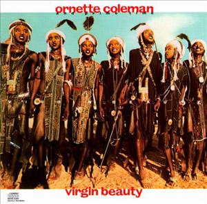 Ornette-VirginBeauty.jpg