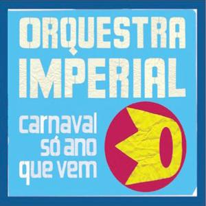 orquestraimperial_carnaval