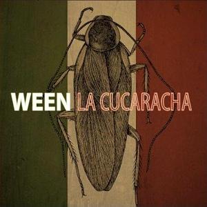Ween_lacucaracha.jpg